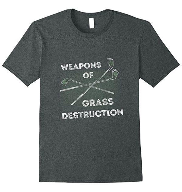 Weapons of Grass Destruction Golf T-Shirt